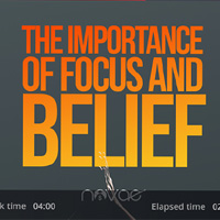 The Importance of Focus and Belief